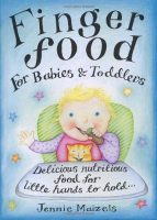 Finger Food For Babies & Toddlers - Cover